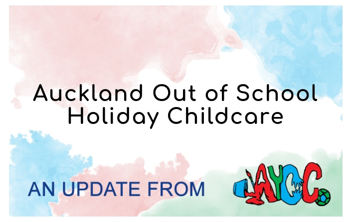 Auckland Out of School Holiday Childcare!