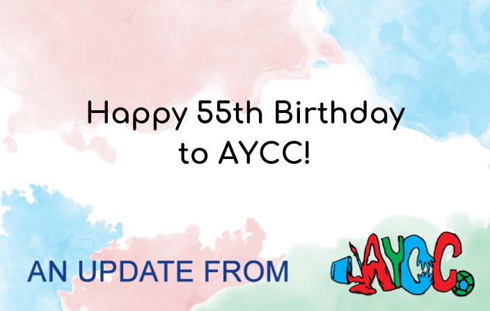 Happy 55th Birthday To AYCC
